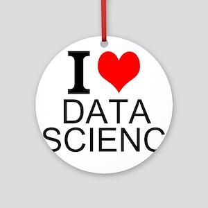 I Love Data Science Round Ornament