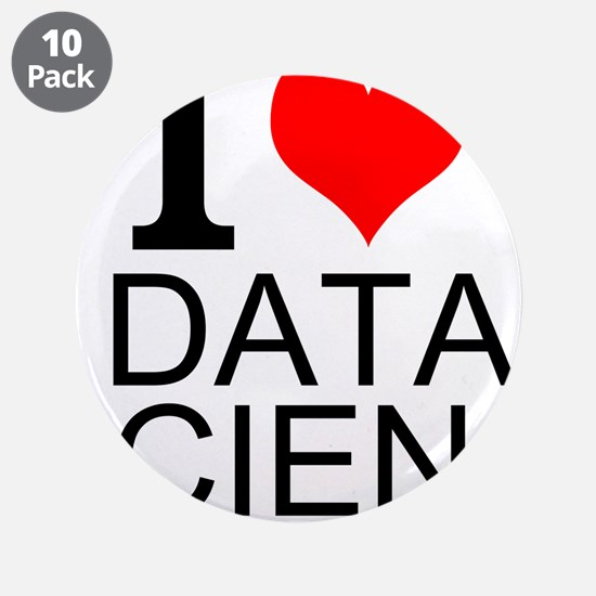 """I Love Data Science 3.5"""" Button (10 pack)"""
