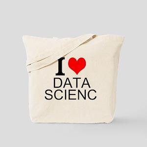 I Love Data Science Tote Bag
