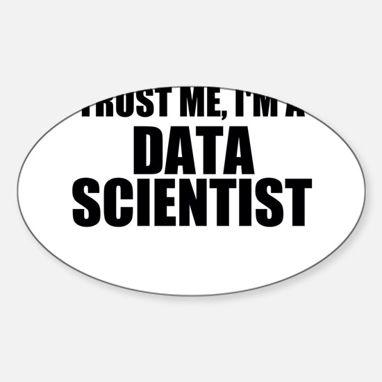Trust Me, I'm A Data Scientist Decal