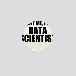 Trust Me, I'm A Data Scientist Mini Button
