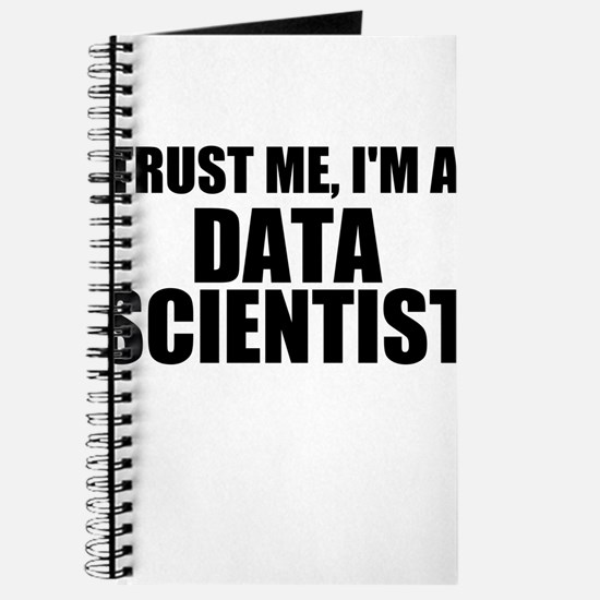 Trust Me, I'm A Data Scientist Journal