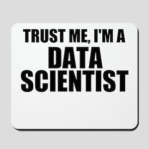 Trust Me, I'm A Data Scientist Mousepad