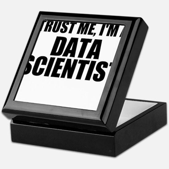 Trust Me, I'm A Data Scientist Keepsake Box