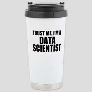 Trust Me, I'm A Data Scientist Travel Mug