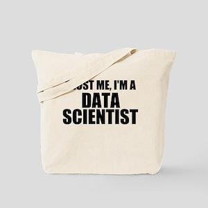 Trust Me, I'm A Data Scientist Tote Bag