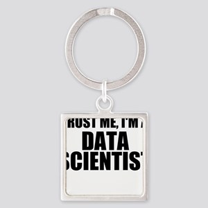Trust Me, I'm A Data Scientist Keychains