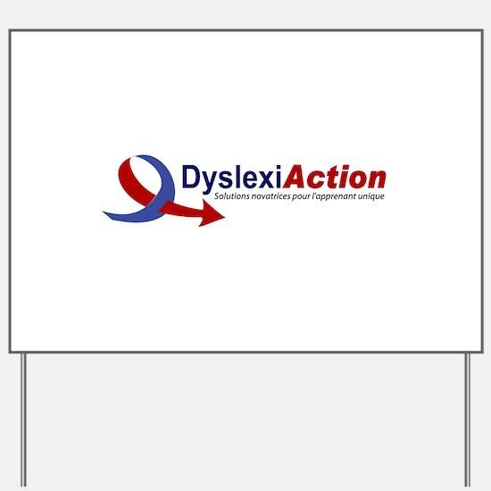Dyslexia Yard Sign