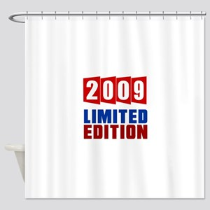 2009 Limited Edition Birthday Shower Curtain