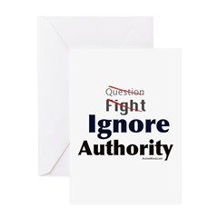 Ignore Authority! Greeting Card