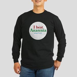 I Beat Anarexia Long Sleeve T-Shirt