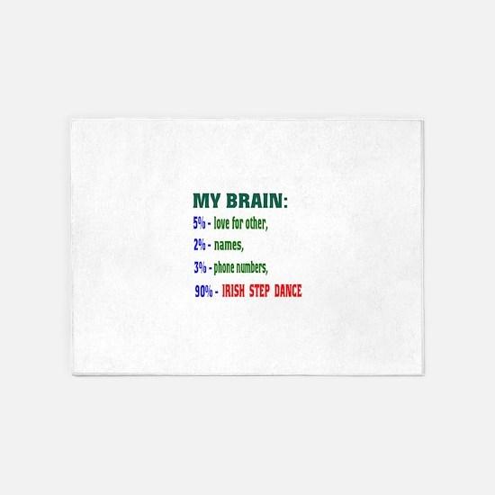My brain, 90% Irish Step dance 5'x7'Area Rug