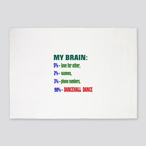 My brain, 90% Dancehall dance 5'x7'Area Rug