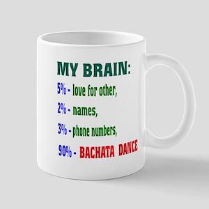 My brain, 90% Bachata dance Mug