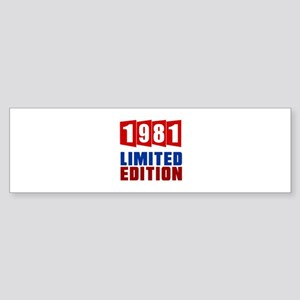 1981 Limited Edition Birthday Sticker (Bumper)