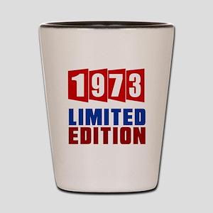 1973 Limited Edition Birthday Shot Glass