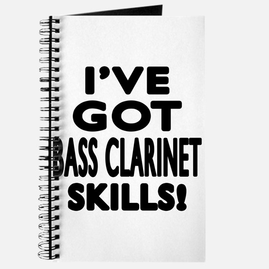 I Have Got Bass Clarinet Skills Journal