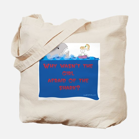 Afraid of the Shark? Riddle Tote Bag