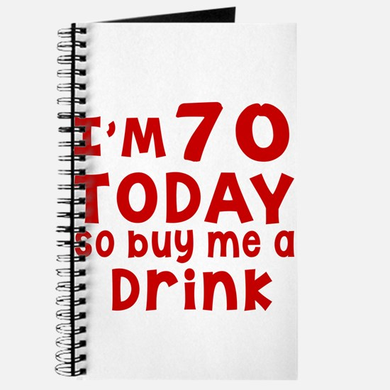 I am 70 today Journal