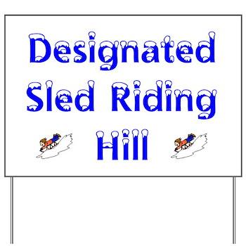 Sled Riding Hill Yard Sign - Snow Sledding