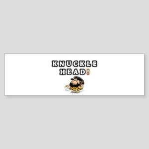 KNUCKLEHEAD! Bumper Sticker