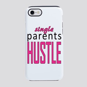single parents hustle iPhone 8/7 Tough Case