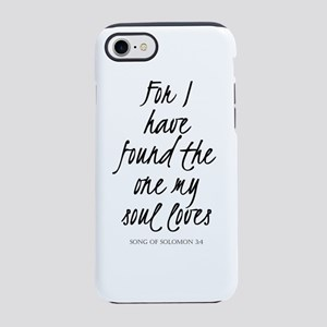 I have found the one my soul iPhone 8/7 Tough Case