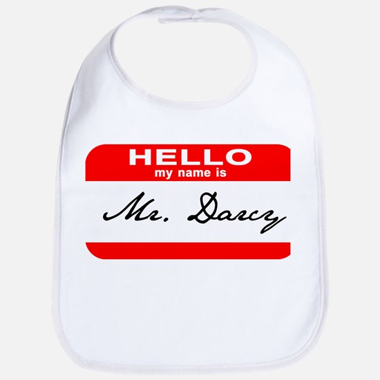 Hello My Name is Mr. Darcy Bib