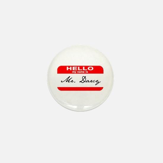 Hello My Name is Mr. Darcy Mini Button