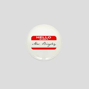 Hello My Name is Mrs. Bingley Mini Button