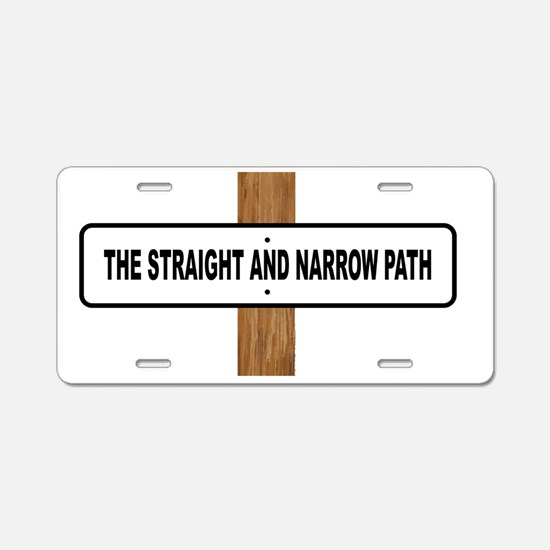 Funny Straight but not narrow Aluminum License Plate