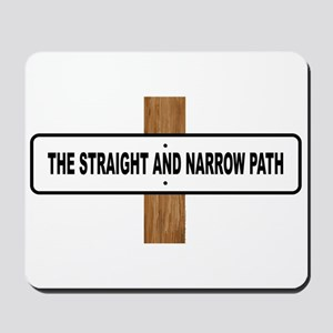 The Straight and Narrow Path Mousepad