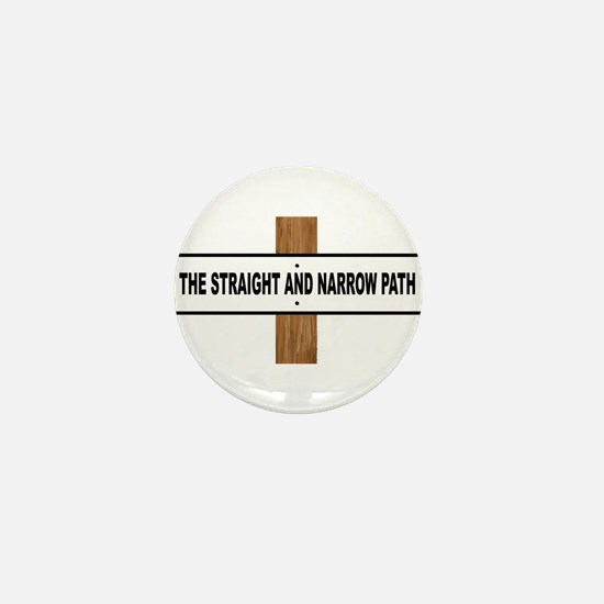 The Straight and Narrow Path Mini Button