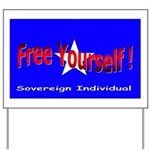Free Yourself! Yard Sign