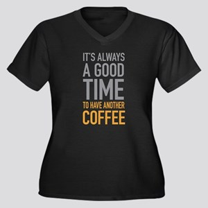 Another Coffee Plus Size T-Shirt