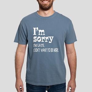 Sorry I'm Late Women's Dark T-Shirt