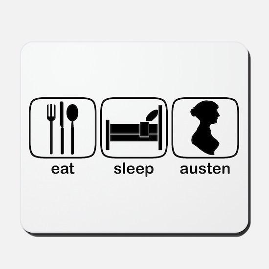 Eat Sleep Austen Mousepad