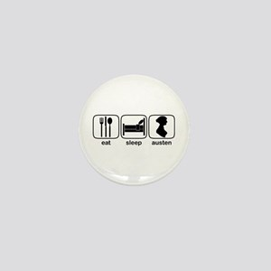 Eat Sleep Austen Mini Button