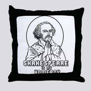 Shakespeare is my Homeboy Throw Pillow
