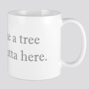 Make Like a Tree Mugs