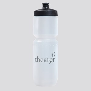 Theatre Re or Theater Er Sports Bottle