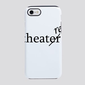 Theatre Re or Theater Er iPhone 8/7 Tough Case