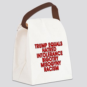 Trump = hatred - Canvas Lunch Bag
