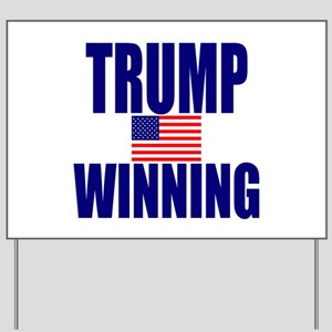 Trump winning Yard Sign
