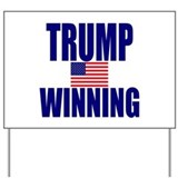 Donald trump winning Yard Signs