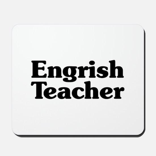 Engrish Teacher Mousepad