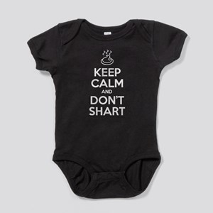 Keep Calm and Don't Shart Baby Bodysuit