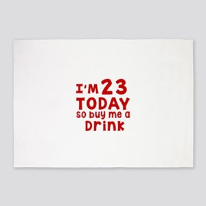 I am 23 today 5'x7'Area Rug