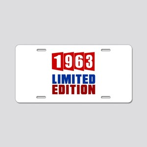 1963 Limited Edition Birthd Aluminum License Plate