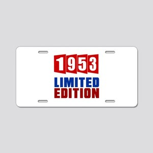 1953 Limited Edition Birthd Aluminum License Plate